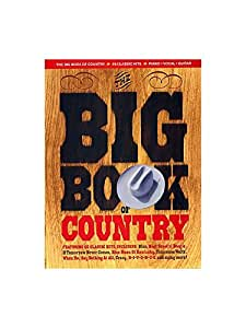 The Big Book Of Country. Partitions pour Piano, Chant et Guitare(Boîtes d'Accord)