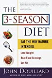 Fitness and diet expert John Douillard helps you restore balance to your daily life with The 3-Season Diet  Derived from a 5,000-year-old traditional medical system, the 3-season diet does what no other diet will: work along with the body's natural r...