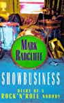 Showbusiness - The Diary of a Rock 'n...