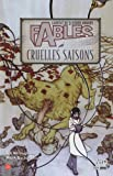Fables, Tome 6 - Cruelles saisons