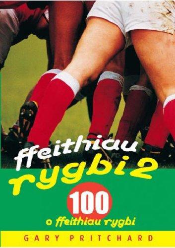 Ffeithiau Rygbi 2: 100 o Ffeithiau Rygbi: v. 2 por Gary Pritchard