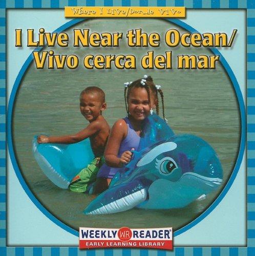 I Live Near the Ocean/ Vivo Cerca Del Mar (Where I Live (English & Spanish))