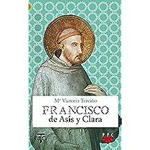 Francisco De Asís Y Clara (Francisco de Asis)