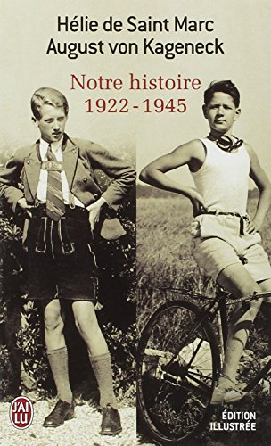 Notre histoire : 1922-1945 par Helie de Saint Marc