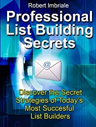 Professional List Building Secrets (English Edition)