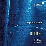 Chaya Czernowin : Hidden. Hever, Jack Quartet.