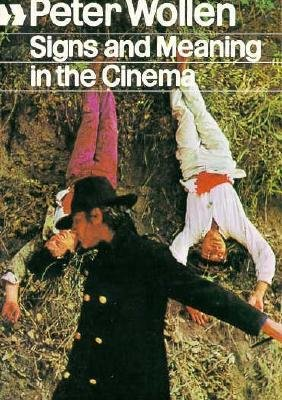 By Peter Wollen ( Author ) [ Signs and Meaning in the Cinema, New and Enlarged Edition By Jan-1973 Paperback