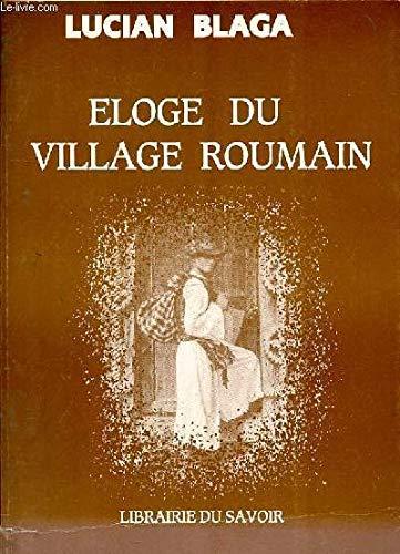 ELOGE DU VILLAGE ROUMAIN par BLAGA LUCIAN