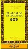 El alcalde de Zalamea                                                           .