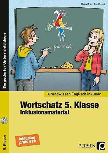 Wortschatz 5. Klasse - Inklusionsmaterial Englisch (Grundwissen inklusiv)