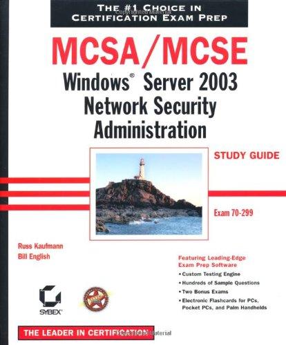 MCSA/MCSE: Exam 70-299: Windows Server 2003 Network Security Administration Study Guide por Russ Kaufmann