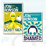 Jon Ronson 2 Books Bundle Collection (Lost at Sea: The Jon Ronson Mysteries, So You've Been Publicly Shamed)