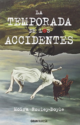 La temporada de los accidentes (Jovenes adultos)