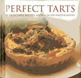 Perfect Tarts: 20 Delectable Recipes Shown in 100 Photographs by Maggie Mayhew (2013-08-12)