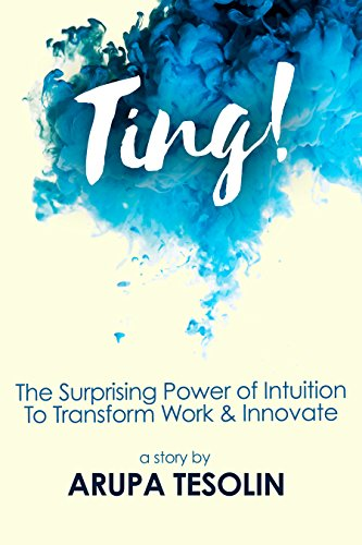 Book cover image for Ting: The Surprising Power of Intuition to Transform Work & Innovate