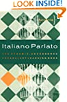 Italiano Parlato: The Dynamic, Uncens...