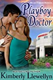 Playboy Doctor (Heartthrob Heroes, Book 2)