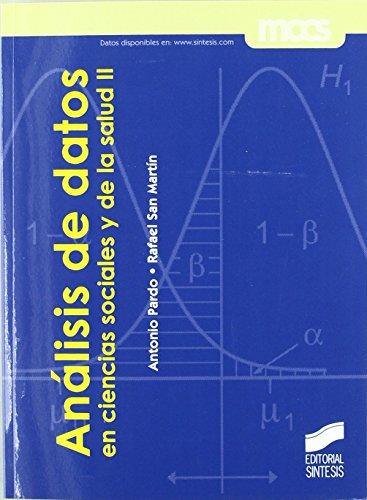 Análisis de datos en ciencias sociales y de la salud II (Síntesis psicología. Metodología de las ciencias del comportamiento) de Antonio Pardo Merino (2 sep 2010) Tapa blanda