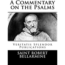 A Commentary on the Psalms (English Edition)