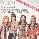 Sweet, The - The Ballroom Blitz - RCA Victor - 74-16 349, RCA - 74-16 349