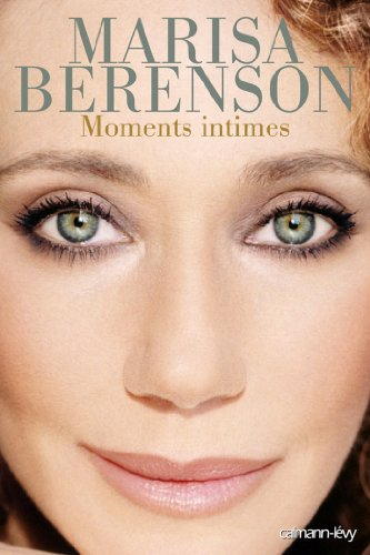 Moments intimes (Biographies, Autobiographies) (French Edition) eBook: Marisa Berenson: Amazon.es: Tienda Kindle