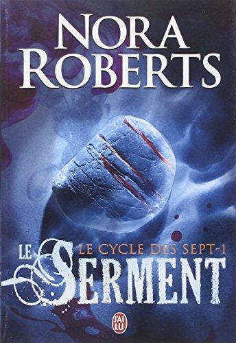 Le cycle des sept, Tome 1 : Serment par Nora Roberts