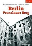 Berlin - Prenzlauer Berg - Begegnungen zwischen dem 1. Mai und dem 1. Juli 1990