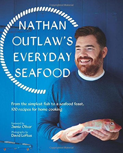everyday-seafood-from-the-simplest-fish-to-a-seafood-feast-100-recipes-for-home-cooking