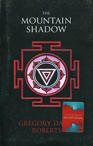 The Mountain Shadow by Gregory David Roberts (2016-06-02)