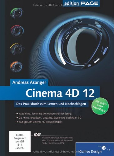 Cinema 4D 12: Das Praxisbuch zum Lernen und Nachschlagen (Galileo Design) - Flash-video-alpha