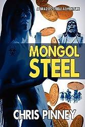 Mongol Steel by Chris Pinney (2012-02-14)