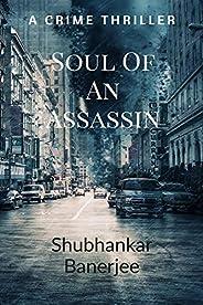 Soul of an assassin