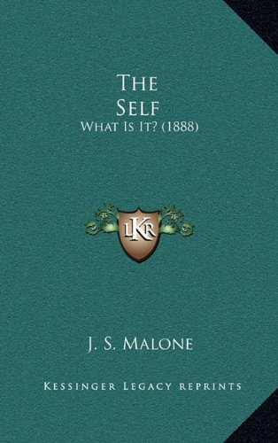 The Self: What Is It? (1888)