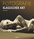 FOTOGRAFIE Klassischer Akt | Die Essenz der klassischen Aktfotografie: Emotion, Pose, Licht & Schatten