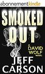 Smoked Out: A David Wolf Thriller (Da...