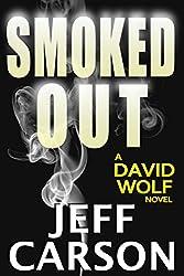 Smoked Out (David Wolf Book 6) (English Edition)