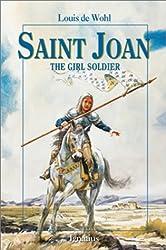 Saint Joan: The Girl Soldier (Vision Books) by Louis De Wohl (2001-09-01)