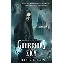 Guardians of the Sky (The Guardians Book 2)