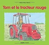 Telecharger Livres Tom et le tracteur rouge (PDF,EPUB,MOBI) gratuits en Francaise