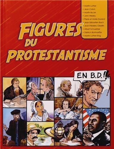 Figures du Prostestantisme par Editions du Signe