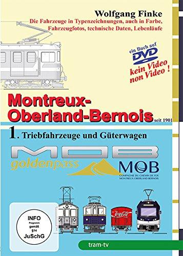 Montreux-Oberland-Bernois-Bahn Teil 1 - Triebfahrzeuge und Güterwagen