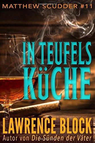 In Teufels Kuche (Matthew Scudder, Band 11)