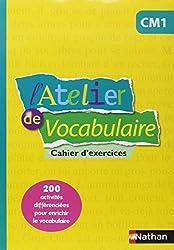 L'Atelier de Vocabulaire CM1