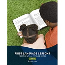 First Language Lessons for the Well–Trained Mind – Level 1 2e