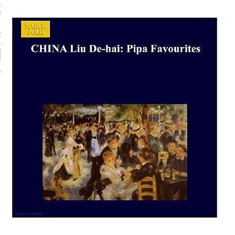 China Liu De-Hai: Pipa Favourites by Dehai Liu