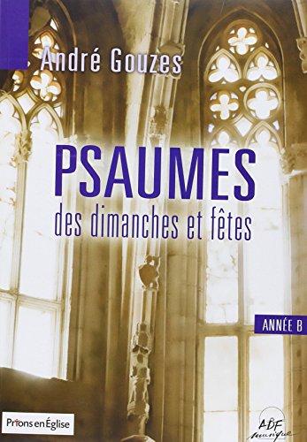 Psaumes des dimanches et fêtes Année B