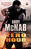 Zero Hour: (Nick Stone Thriller 13) by Andy McNab