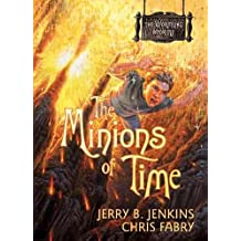 [( The Minions of Time )] [by: Jerry B Jenkins] [Jul-2009]