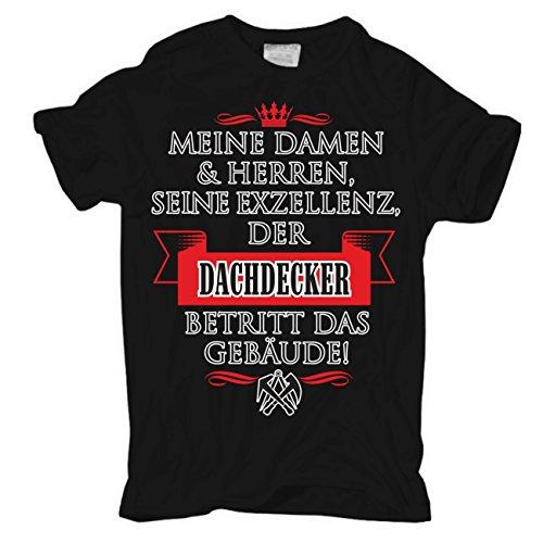 Männer und Herren T-Shirt Seine Exzellenz DER DACHDECKER Schwarz