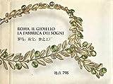 eBook Gratis da Scaricare Roma Il Gioiello La Fabbrica dei Sogni (PDF,EPUB,MOBI) Online Italiano